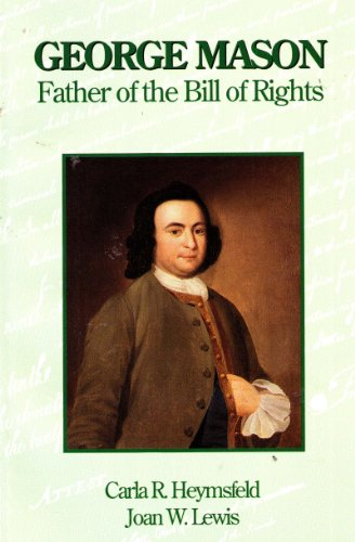 9780912530161: George Mason Father of the Bill of Rights