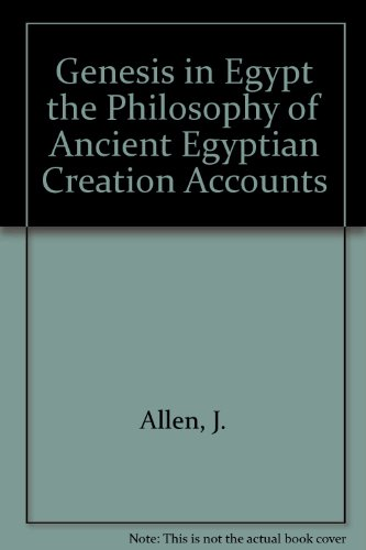 9780912532141: Genesis in Egypt: The Philosophy of Ancient Egyptian Creation Accounts (Yale Egyptological Studies)