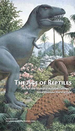9780912532769: The Age of Reptiles: The Art and Science of Rudolph Zallinger's Great Dinosaur Mural at Yale