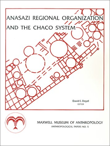 9780912535074: Anasazi Regional Organization and the Chaco System (Anthropological Papers of the University of Arizona)