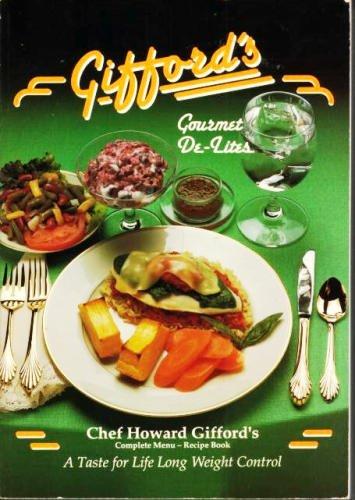 9780912547077: Gifford's Gourmet De-Lites
