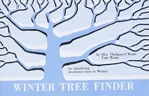 Winter Tree Finder : A Manual for: Tom Watts; May