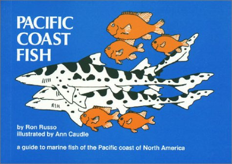 9780912550190: Pacific Coast Fish: A Guide to the Marine Fish of the Pacific Coast of North America (Nature Study Guides)