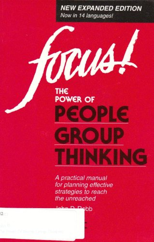 9780912552668: Focus: The Power of People Group Thinking