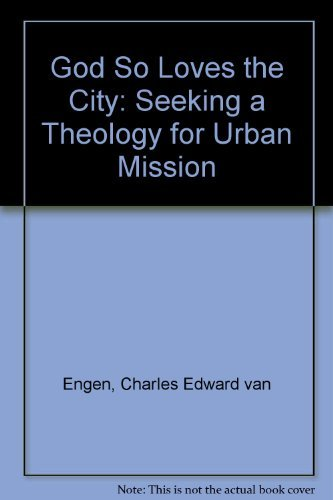 9780912552866: God So Loves the City: Seeking a Theology for Urban Mission