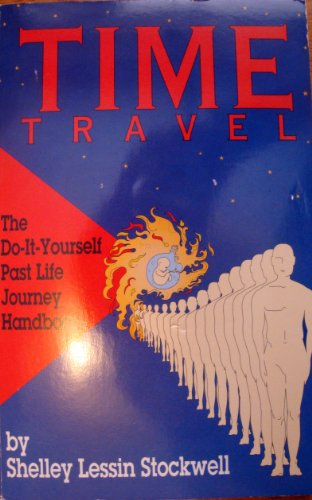 9780912559193: Time Travel: Do It Yourself Past Life Journey Handbook
