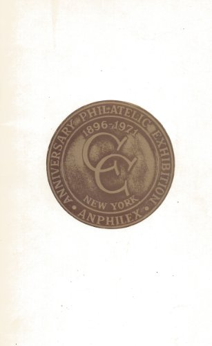 9780912574288: Anphilex '71 Anniversary: Philatelic Exhibition Commemorating the 75th Year of the Collectors Club of New York
