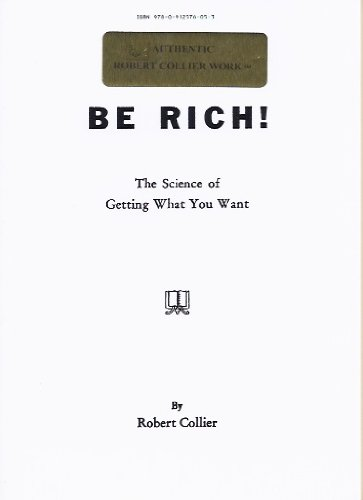 9780912576053: Be Rich