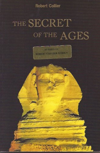 Secret of the Ages: Robert Collier