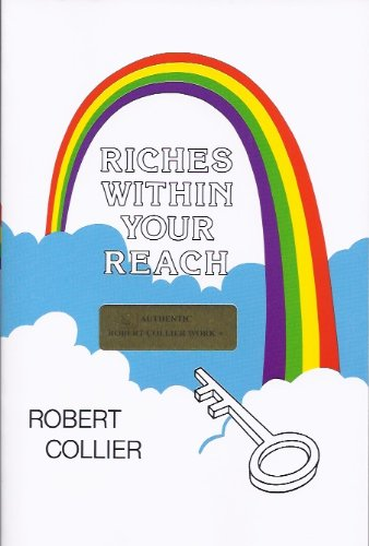 Riches Within Your Reach: The Law of