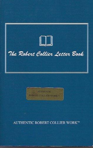 The Robert Collier Letter Book: Robert Collier