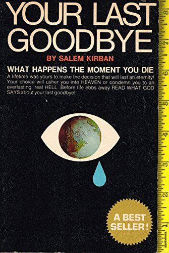 Your Last Goodbye (0912582065) by Kirban, Salem