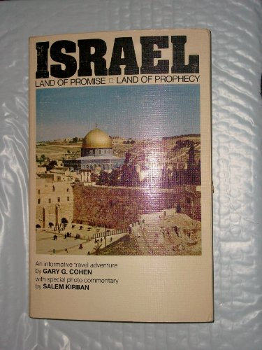 Israel: Land of promise, land of prophecy (9780912582160) by Gary G Cohen