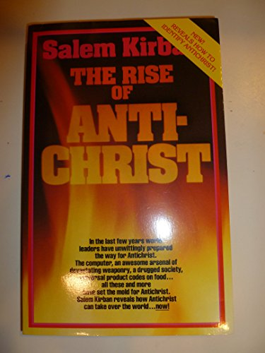 Rise of the Antichrist: (0912582294) by Kirban, Salem
