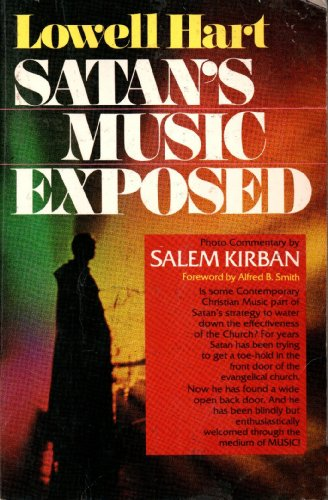 Satan's Music Exposed: Hart, Lowell