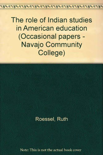 9780912586205: The role of Indian studies in American education (Occasional papers - Navajo Community College)