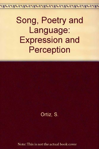 9780912586304: Song, Poetry and Language: Expression and Perception
