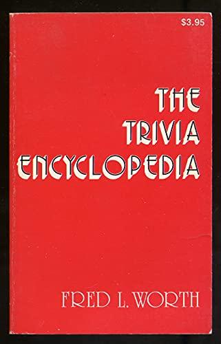 9780912588063: The trivia encyclopedia
