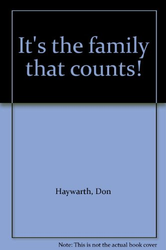 It's the family that counts: Don Hayworth