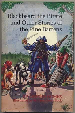 Blackbeard the Pirate and Other Stories of: HOMER, Larona.