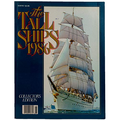 The Tall Ships 1986 Collector's Edition