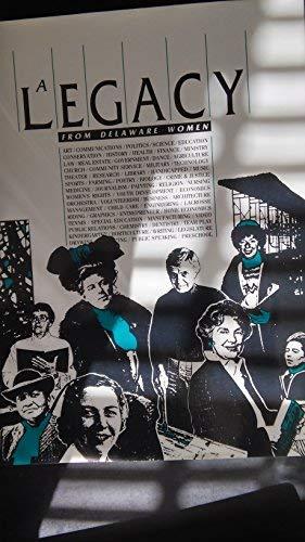 9780912608549: A Legacy from Delaware Women