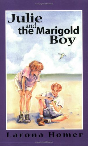 9780912608983: Julie and the Marigold Boy