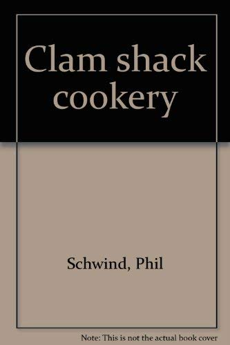 9780912609140: Clam shack cookery