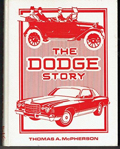 The Dodge story: McPherson, Thomas A