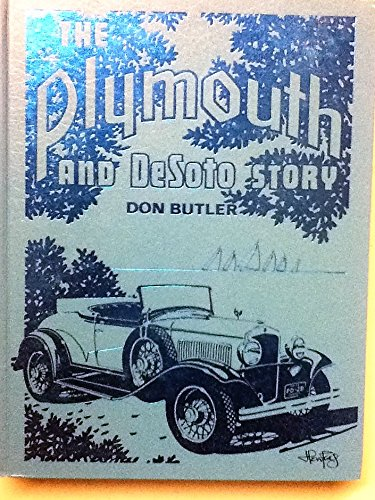 Plymouth and DeSoto Story: Butler, F. Donald
