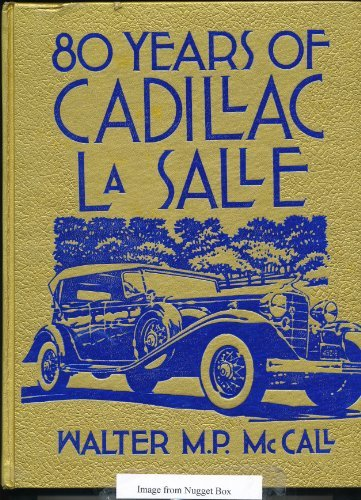 80 Years of Cadillac LaSalle: McCall, Walter