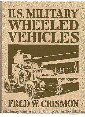 9780912612218: U. S. Military Wheeled Vehicles (Crestline Automotive Series)