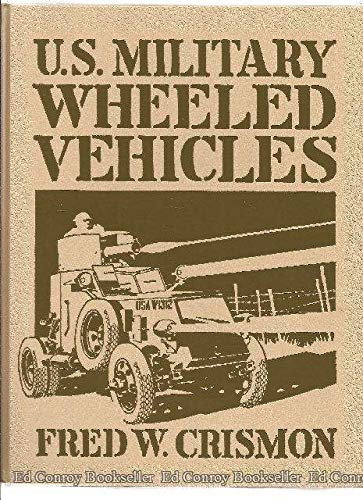 U.S. Military Wheeled Vehicles: Crismon, Fred