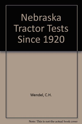 Nebraska Tractor Tests Since 1920