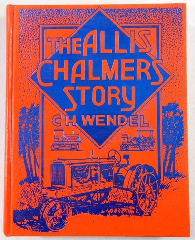 9780912612270: Allis-Chalmers Story (Crestline agricultural series)