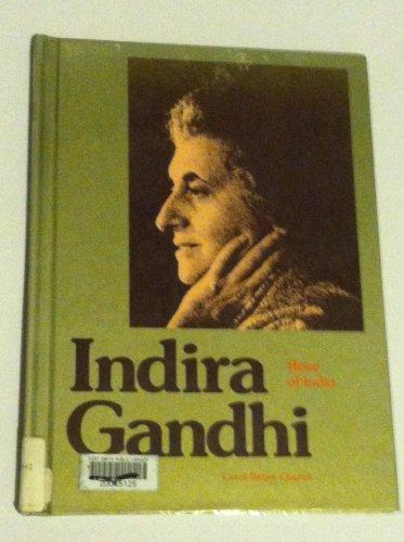 Indira Gandhi: Rose of India: C. B. Church