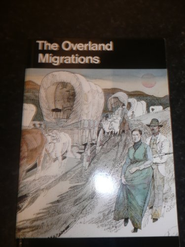 The Overland Migrations (0912627026) by David Lavender