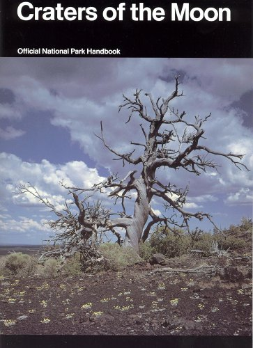 9780912627441: Craters of the Moon: A Guide to Craters of the Moon National Monument, Idaho (National Park Service Handbook)