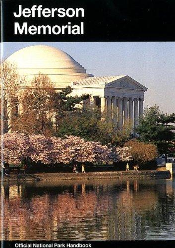 9780912627632: Jefferson Memorial: Interpretive Guide to Thomas Jefferson Memorial, District of Columbia (National Park Service Handbook)