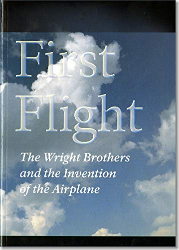 9780912627717: First Flight: The Wright Brothers and the Invention of the Airplane (National Park Service Handbook)