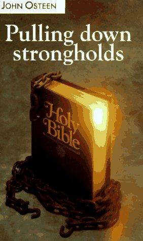 Pulling Down Strongholds: John Osteen