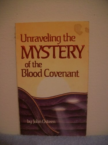 9780912631349: Unraveling the Mystery of the Blood Covenant
