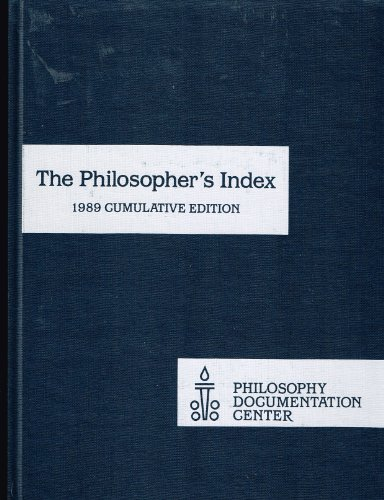 Philosopher's Index 1989 Cumulative Edition XXIII