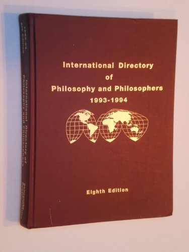 9780912632940: International Directory of Philosophy and Philosophers 1993-1994