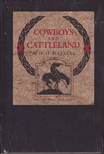 9780912646800: Cowboys and Cattleland: Memories of a Frontier Cowboy (Chisholm Trail)