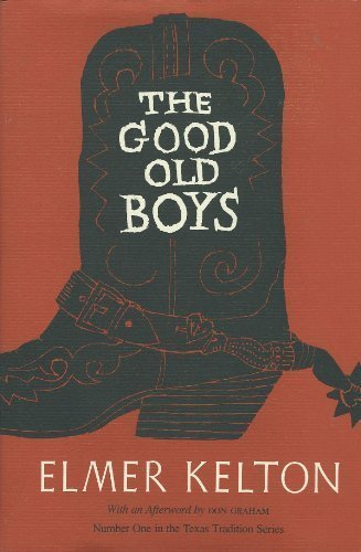 9780912646961: The Good Old Boys (Texas Tradition Series)