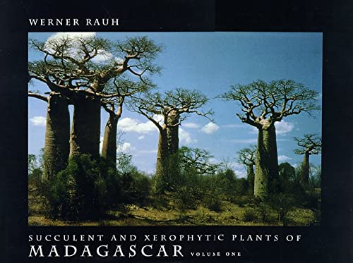 Succulent and Xerophytic Plants of Madagascar. 2 volume set: Werner Rauh