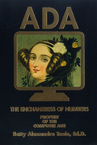 9780912647180: Ada, the Enchantress of Numbers: Prophet of the Computer Age