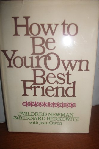 9780912648019: How to be your own best friend;: A conversation with two psychoanalysts