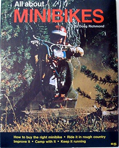 All About Minibikes: Richmond, Doug